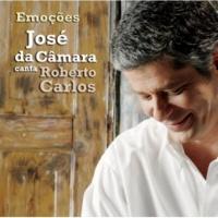 Jose Da Camara Emocoes Jose Da Camara Canta Roberto Carlos