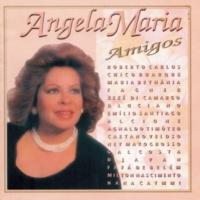 Angela Maria Amigos