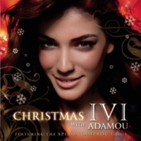 Ivi Adamou/Spiros Lambroy Choir Christmas With Ivi (feat.Spiros Lambroy Choir)