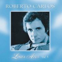 Roberto Carlos Línea Azul - Vol. V - Desahogo