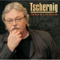 Peter Tschernig Immer lächeln