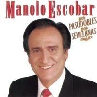 Manolo Escobar Por Pasodobles-Por Sevillanas