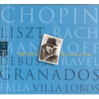 Arthur Rubinstein Rubinstein Collection, Vol. 2: Chopin, Liszt, Rachmaninoff, Debussy, Ravel, Granados, Falla, Villa-Lobos