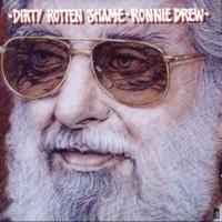 Ronnie Drew Dirty Rotten Shame