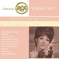 Virginia López RCA 100 Anos De Musica - Segunda Parte