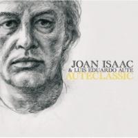 Joan Isaac/Luis Eduardo Aute Auteclassic