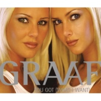 Graaf You Got (What I Want)