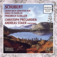 Christoph Prégardien Schubert: Songs To Poems By Schiller