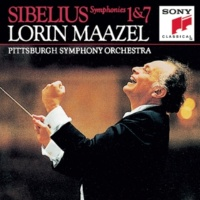 Pittsburgh Symphony Orchestra, Lorin Maazel Sibelius:  Symphonies No. 1 & 7
