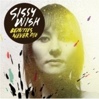 Sissy Wish Beauties Never Die