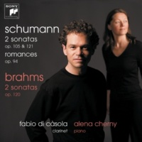 Fabio Di Casola Schumann/Brahms: Works For Clarinet And Piano