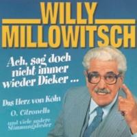 Willy Millowitsch Ach sag' doch nicht immer wieder Dicker