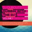I Roy DJ Dubcuts Dubbing with the Dj's, Vol. 1 1970-1975