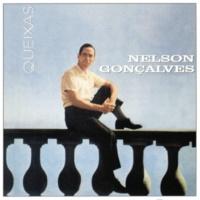 Nelson Gonçalves Queixas