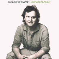 Klaus Hoffmann Veränderungen
