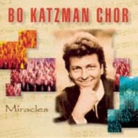 Bo Katzman Chor Miracles