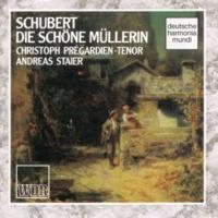 Christoph Prégardien Schubert - Die schöne Müllerin