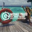 Michael Prado/Amber Sweeney Where Is the Love