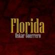 Oskar Guerrero Florida