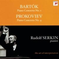 Rudolf Serkin, Columbia Symphony Orchestra, Philadelphia Orchestra, George Szell, Eugene Ormandy Bartók: Piano Concerto No. 1, Sz. 83 - Prokofiev: Piano Concerto No. 4 in B-Flat Major, Op. 53