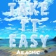 AILACHIC Take it easy