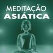 Asia Meditação Meditação Asiática