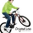 ORIGINAL LOVE