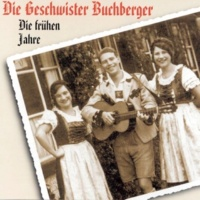Geschwister Buchberger Die frühen Jahre