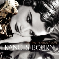 Frances Bourne The Truth About Love