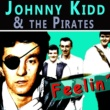Johnny Kidd and The Pirates Longin´lips