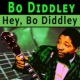 Bo Diddley Hey, Bo Diddley