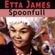 Etta James Spoonfull