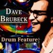 Dave Brubeck Drum Feature