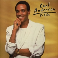 Carl Anderson On & On
