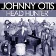 Johnny Otis Head Hunter