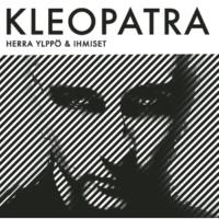 Herra Ylppö & Ihmiset Kleopatra
