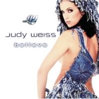 Judy Weiss Believe