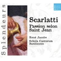 René Jacobs DHM Splendeurs: Scarlatti: Passion Selon St Jean