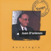 Juan D'Arienzo Antologia Juan D'Arienzo
