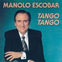 Manolo Escobar Tango, Tango