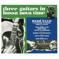 Herb Ellis Three Guitars In Bossa Nova Time