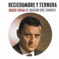Julio Sosa Reciedumbre Y Ternura