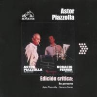 Astor Piazzolla/Horacio Ferrer Edición Crítica: En Persona