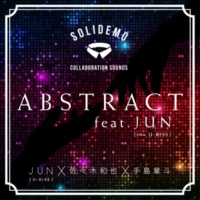 SOLIDEMO COLLABORATION SOUNDS ABSTRACT feat.JUN(from U-KISS)