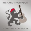 RICHARD THOMPSON She Twists The Knife Again