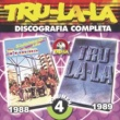 Tru La La Tru La La Discografia Completa Volumen 4