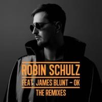 Robin Schulz OK (feat. James Blunt) [The Remixes]