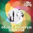 ONE EIGHTY MUSIC FIGHTER RIDDIM