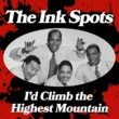 The Ink Spots To Each His Own