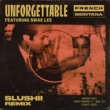 French Montana/Swae Lee Unforgettable (Slushii Remix) (feat.Swae Lee)